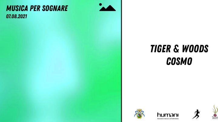 Cover for event: Musica per Sognare pres. Tiger & Woods