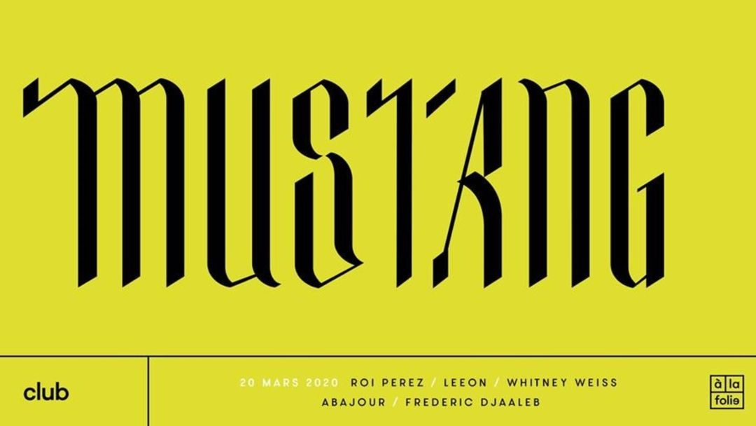Cartel del evento Mustang XXL • 20 Mars 20 • Tel Aviv - Bogota - Paris