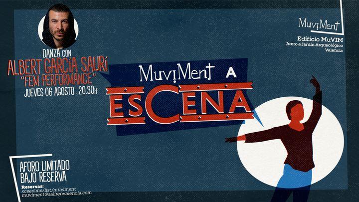 "Cover for event: Muviment a EsCena: Danza con Albert García Saurí ""FEM PERFORMANCE"""