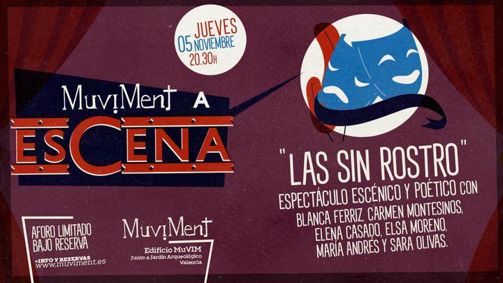 Cover for event: Muviment a EsCena: Las sin rostro · Espectáculo escénico y poético