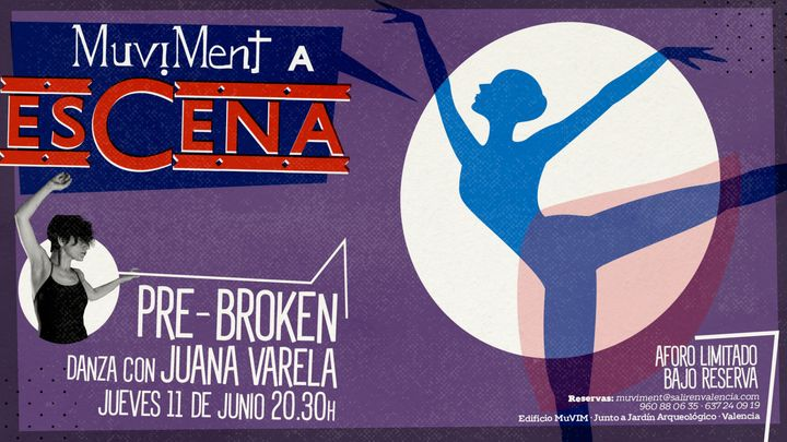 Cover for event: Muviment a EsCena: PRE-BROKEN por Juana Varela (danza)