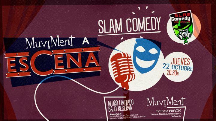 Cover for event: Muviment a EsCena: SLAM COMEDY