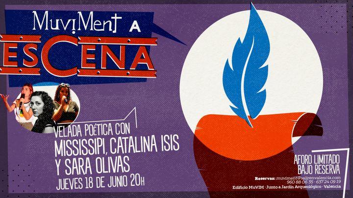 Cover for event: Muviment a EsCena: Velada poética con Mississipi, Catalina Isis y Sara Olivas