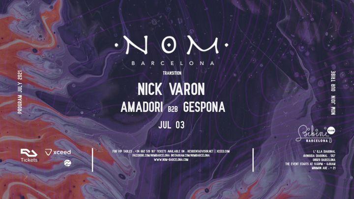 Cover for event: N O M pres: Nick Varon, Amadori b2b Gespona