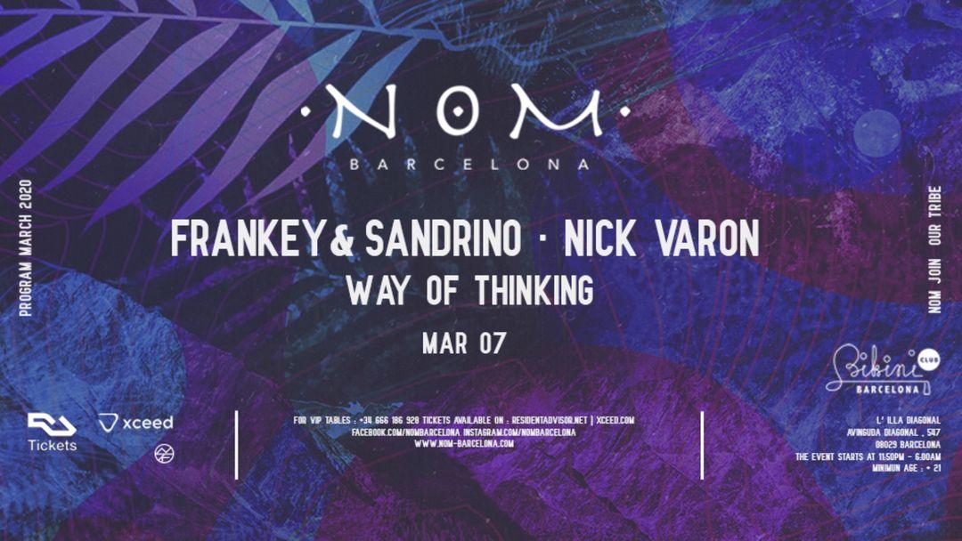 Cartel del evento N O M pres: Frankey & Sandrino, Nick Varon, Way of Thinking