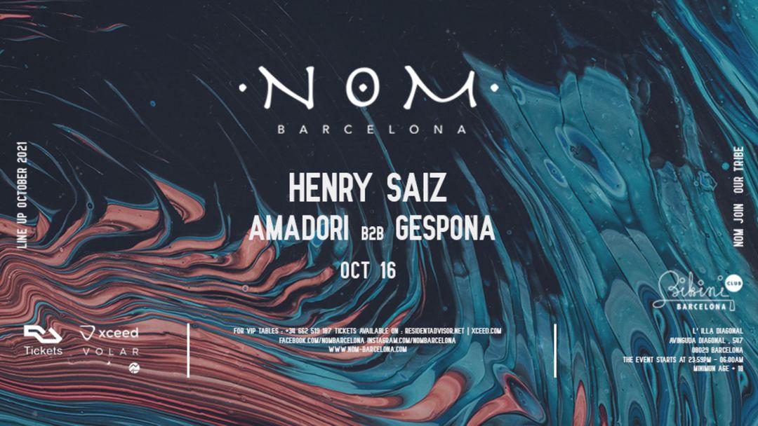 Cartel del evento N O M pres: Henry Saiz, Amadori b2b Gespona