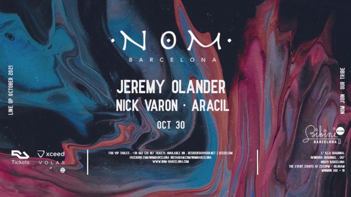 Cover for event: N O M pres: Jeremy Olander, Nick Varon, Aracil