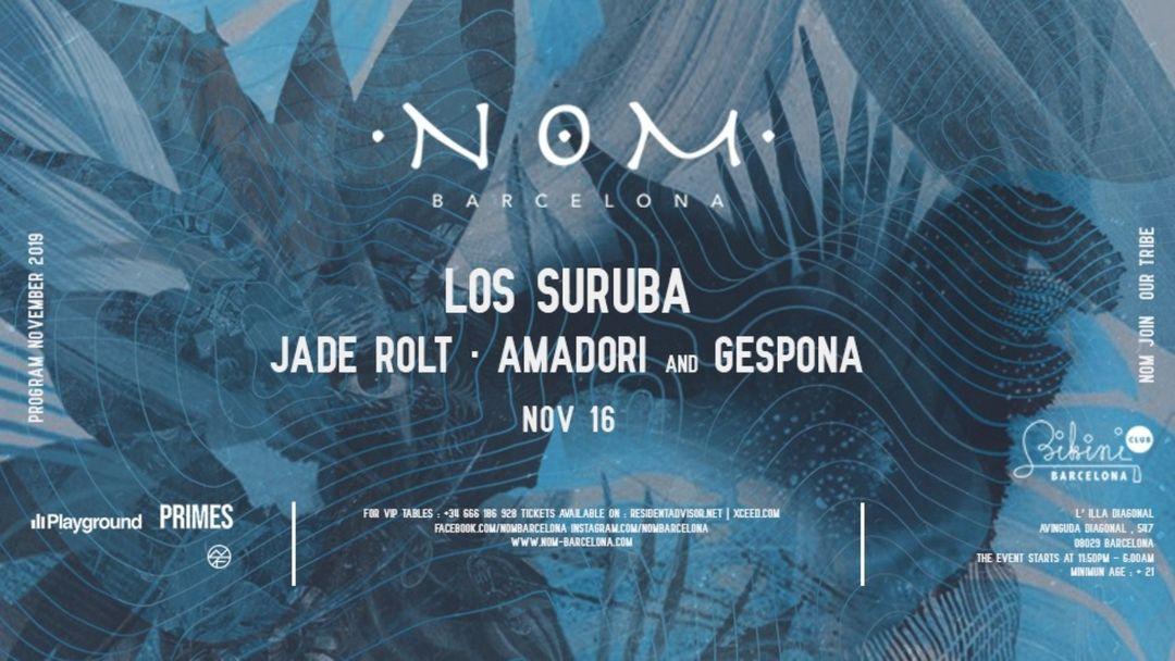 Capa do evento N O M pres: Los Suruba ,Jade Rolt, Amadori, Gespona
