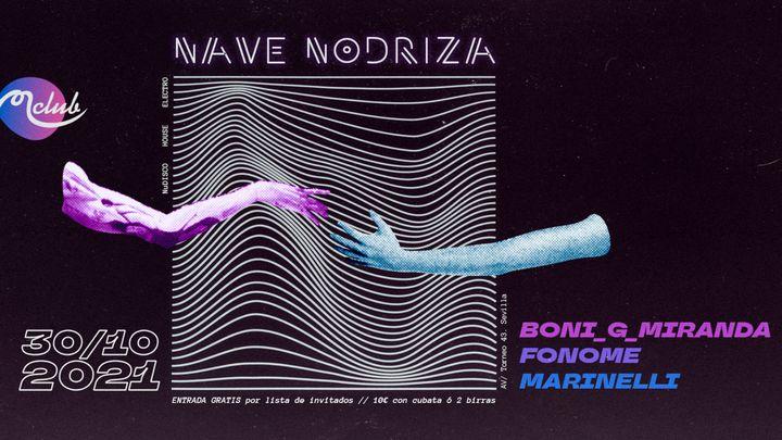 Cover for event: Nave Nodriza con Marinelli, Boni G Miranda & Fonome