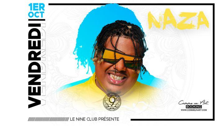 Cover for event: Naza en Showcase au Nine Club