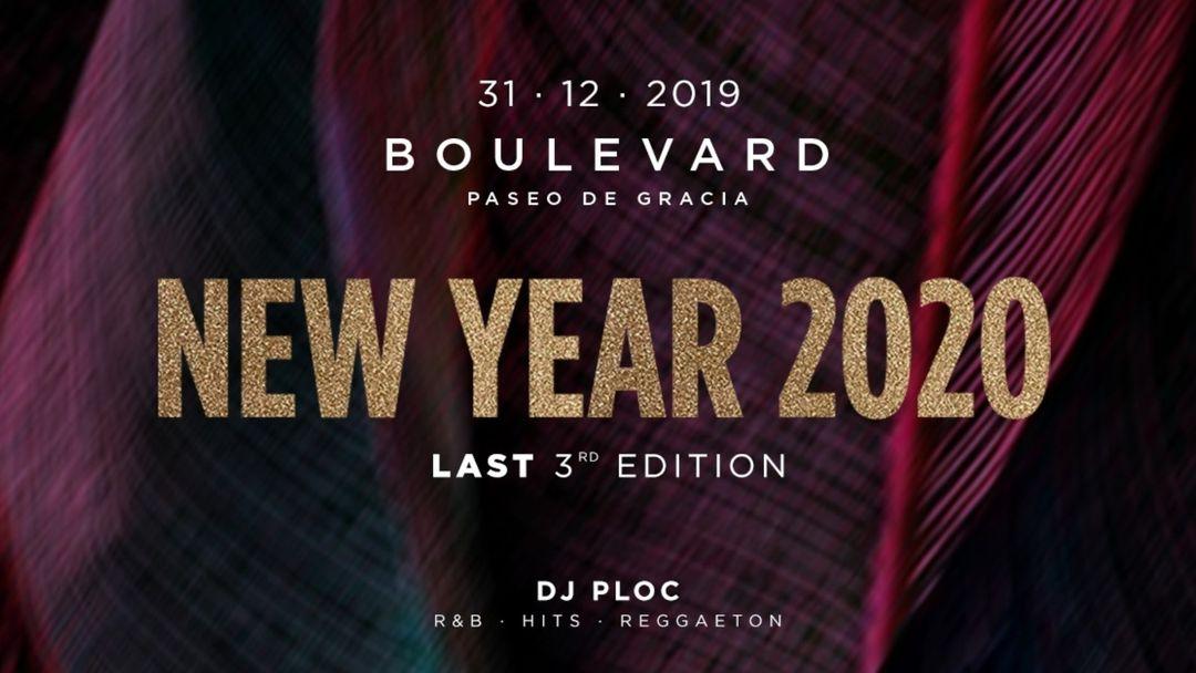 Cartel del evento New Year 2020 - Last 3rd Edition - Boulevard at PG GRACIA