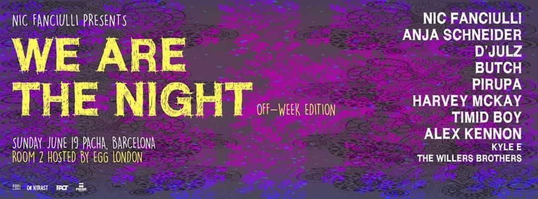 Cartel del evento Nic Fanciulli - We Are The Night | Off Week 2016
