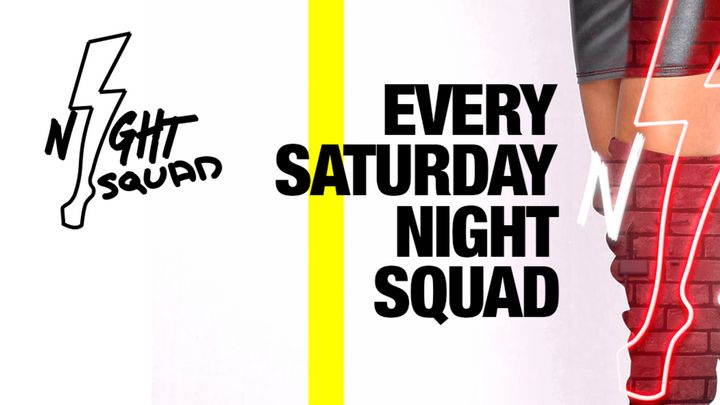 Cover for event: Night Squad | Every Saturday