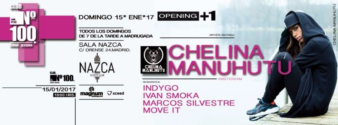 Cartel del evento Nº100 Opening +1 with Chelina Manuhutu