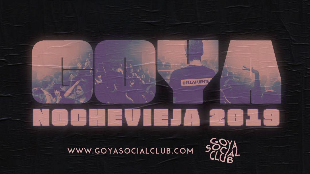 Cartel del evento Nochevieja 2019-2020 · Goya Social Club