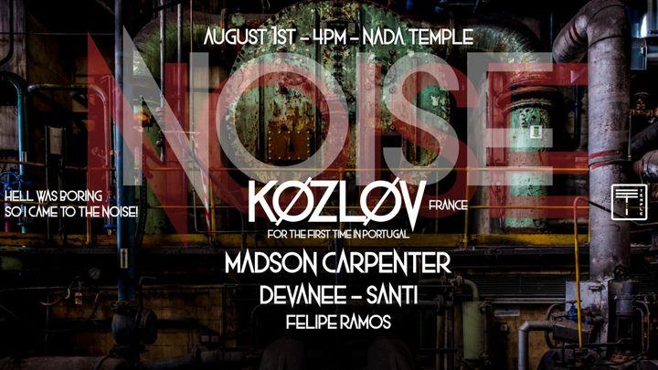 Cover for event: Noise #1 W/ KØZLØV (FR)