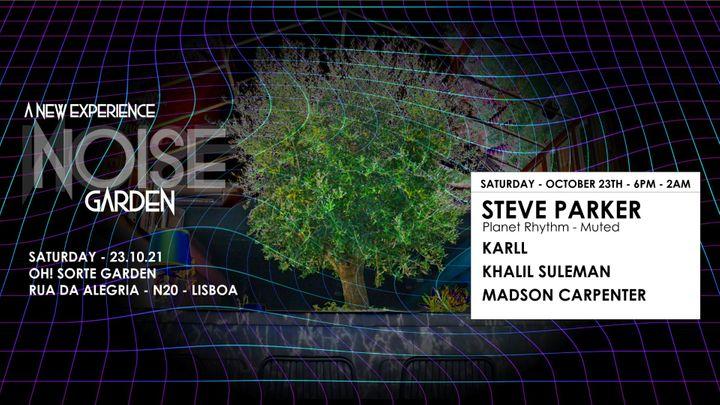 Cover for event: Noise Garden - W/ Steve Parker