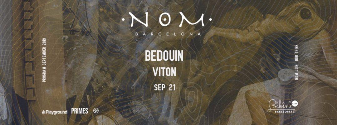 Cartel del evento NOM pres: Bedouin, Viton