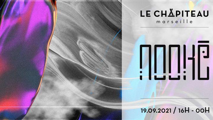 Cover for event: NOOKĒ x Le Chapiteau - w/ Fontene & Romain Pellegrin