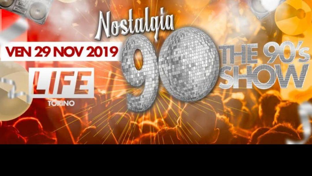 Nostalgia 90 • Life Torino event cover