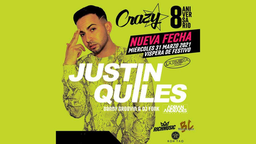 [NUEVA FECHA] - VIII Aniversario Crazy w/ Justin Quiles event cover