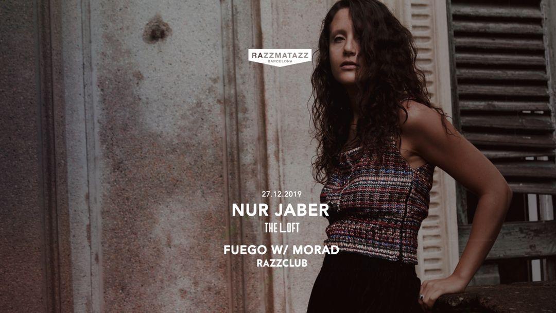 Capa do evento Nur Jaber @ The Loft | Fuego W/ Morad @ Razzclub