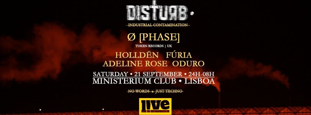 Ø [Phase]   Disturb • Industrial Contamination event cover