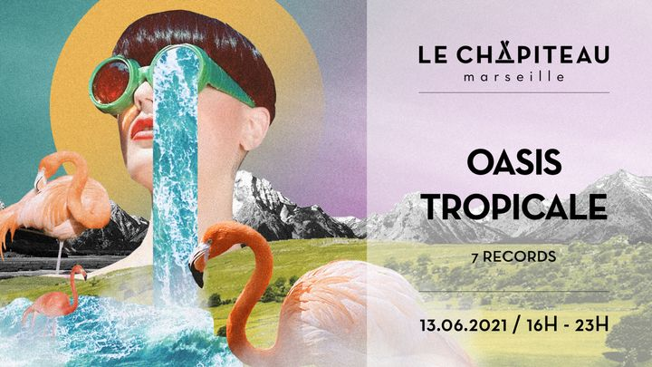 Cover for event: Oasis Tropicale - w/ 7 Records