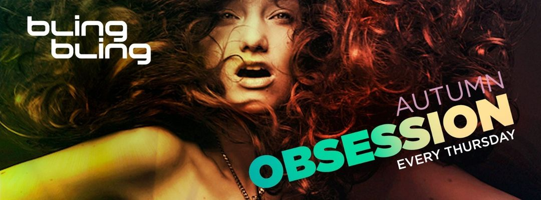 Cartel del evento Obsession | Every Thursday