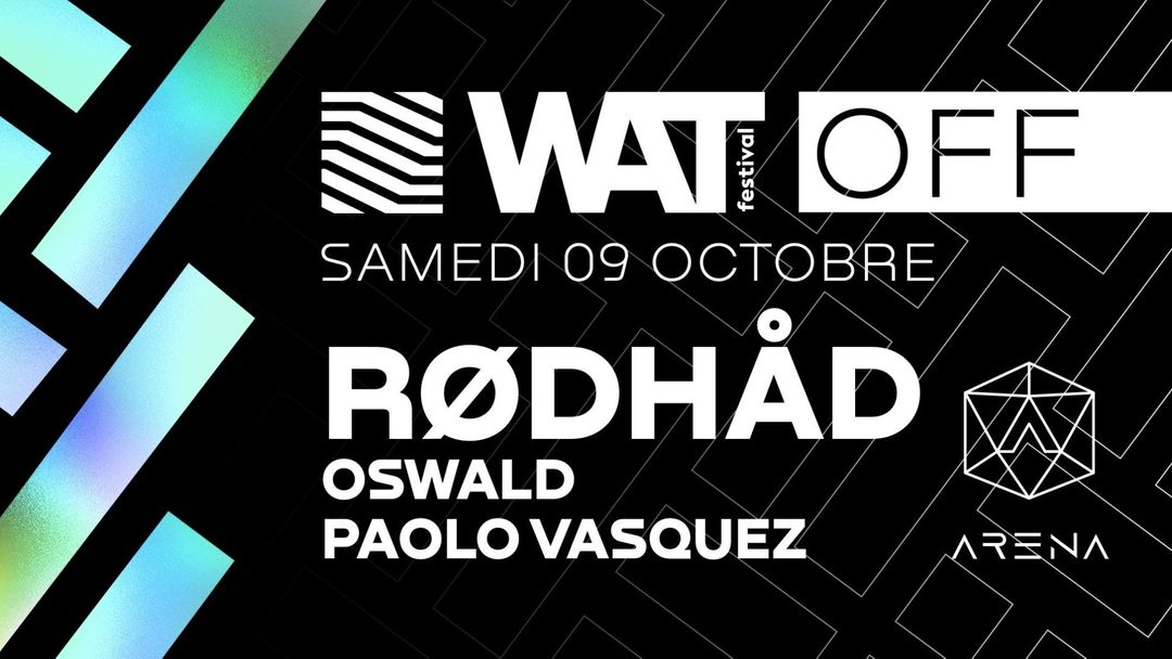 Off W.A.T Festival w/ Rødhåd (Extended set) event cover