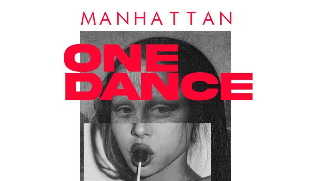 Cartel del evento ONE DANCE || Sábado 16