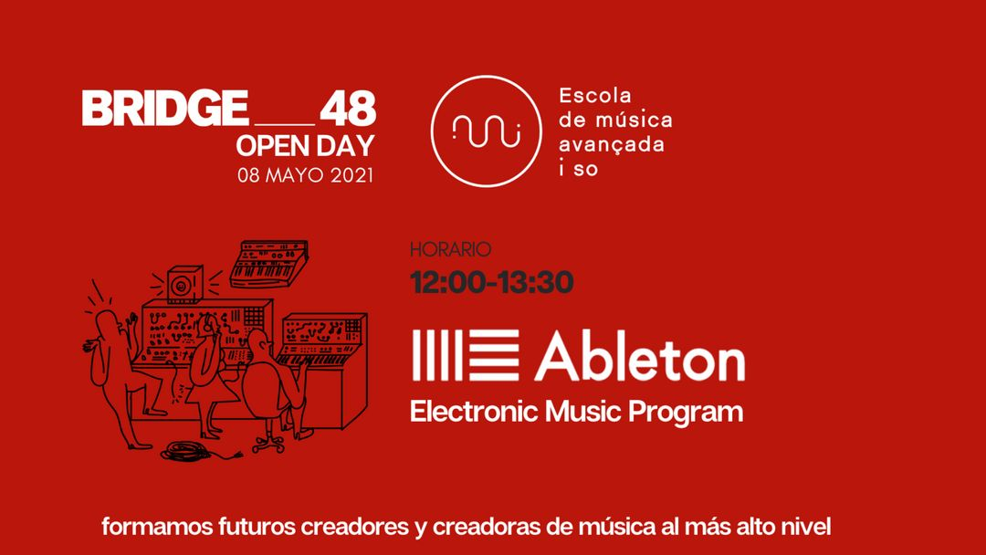 OPEN DAY BRIDGE_48 + EUMES Ableton Electronic Music Program event cover