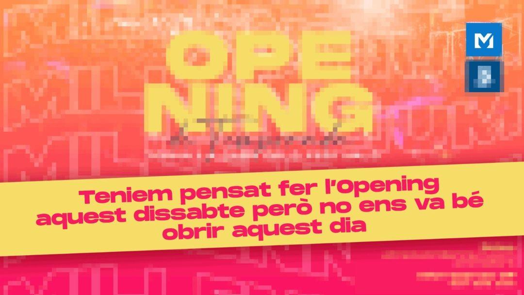 Cartel del evento OPENING DE TEMPORADA ( Quan hagi de ser)