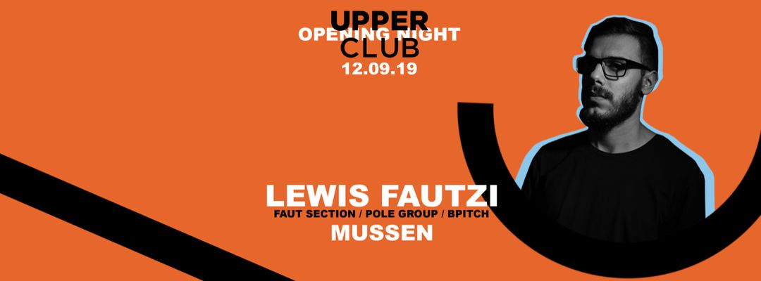 Opening Night - Lewis Fautzi event cover