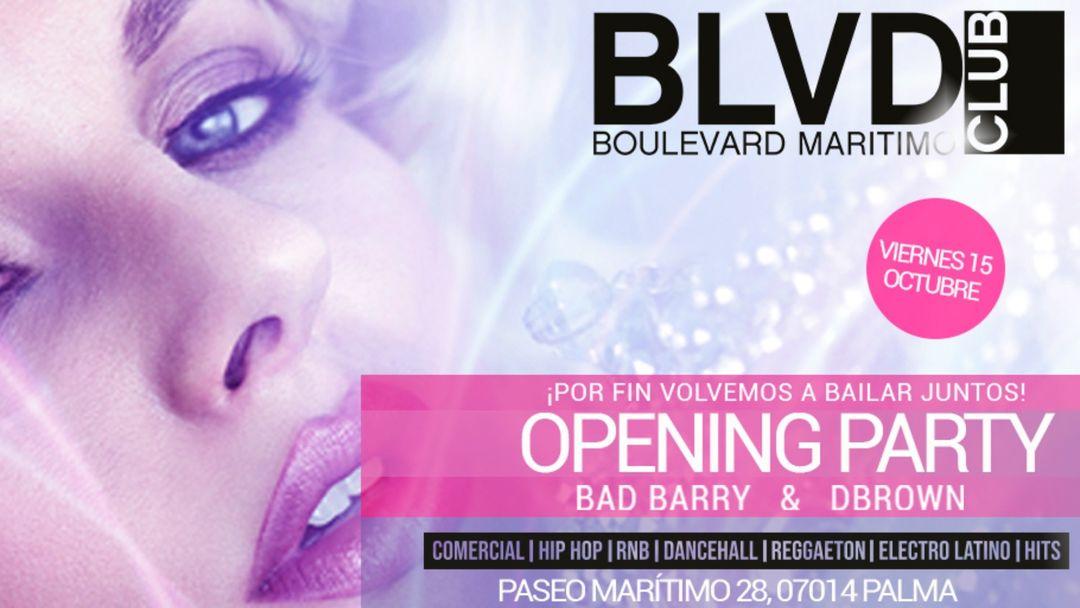 Cartel del evento OPENING PARTY - BOULEVARD MARITIMO