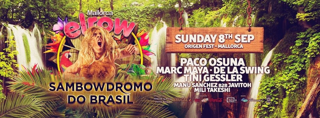 Capa do evento Origen Fest: Closing Party - Elrow Mallorca - Sambowdromo Do Brasil - Paco Osuna