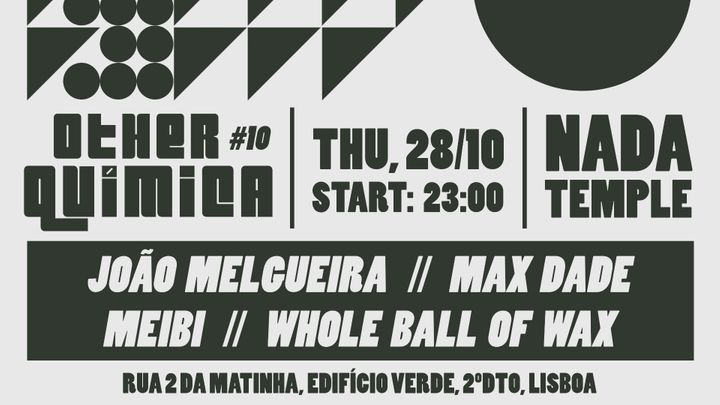 Cover for event: Other Química #10 | João Melgueira + Max Dade + Meibi + Whole Ball of Wax