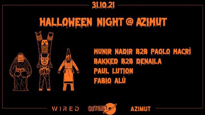 Cover for event: OUTCAST HALLOWEEN NIGHT @ AZIMUT