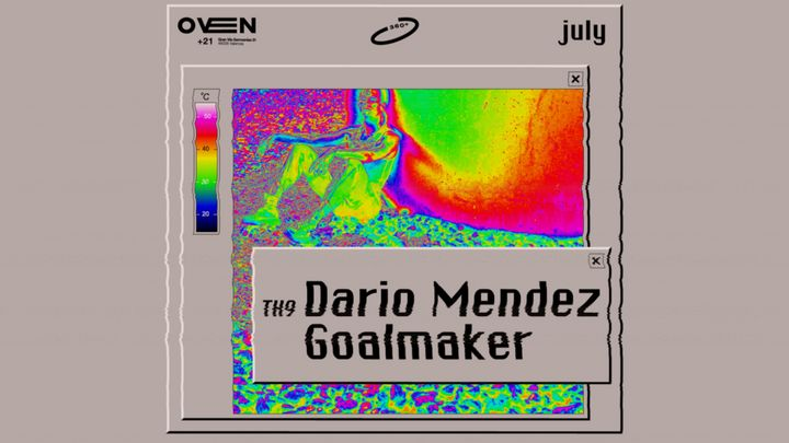 Cover for event: Oven 360 - Dario Méndez, Goalmaker.