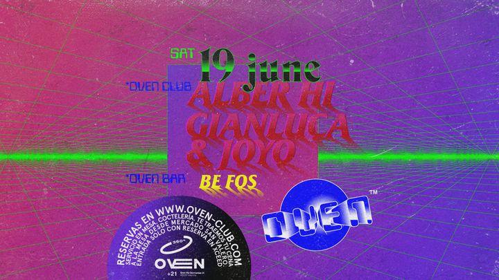 Cover for event: Oven club: Alber Hi + Gianluca & Joyo