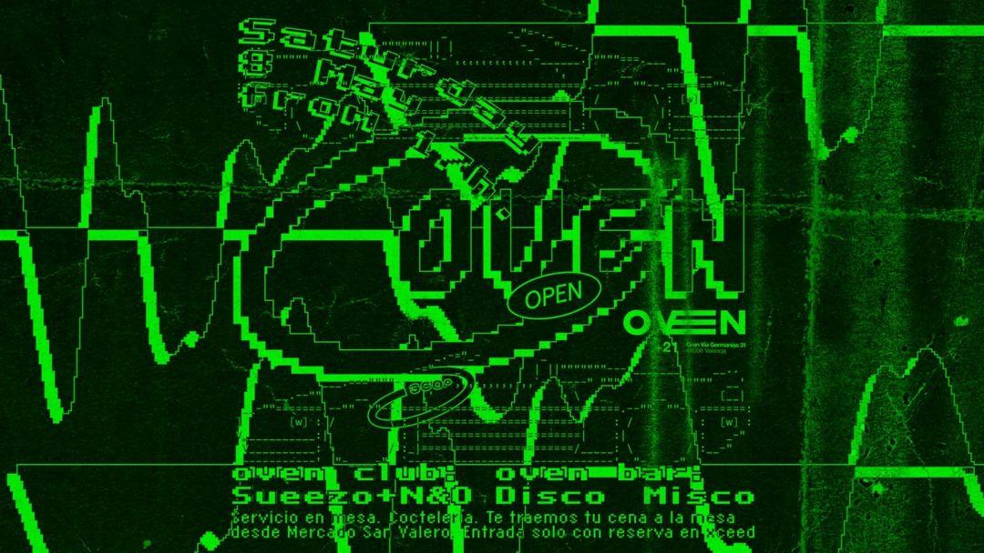 Oven club: Sueezo + N&O / Bar: Disco Misco event cover