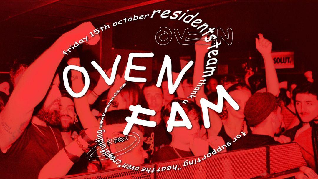 Cartel del evento OVEN FAM / RESIDENTS CREW