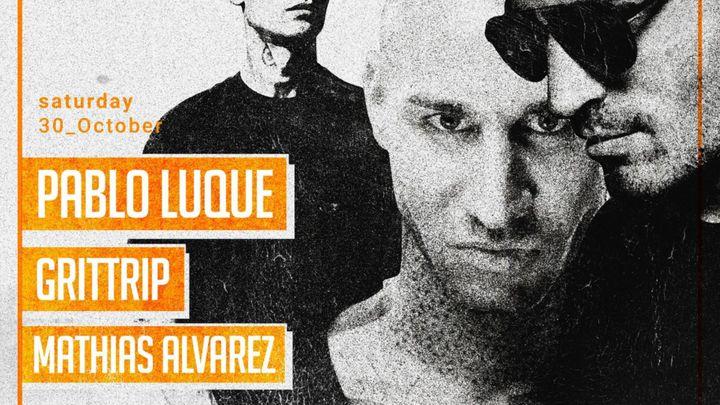 Cover for event: Pablo Luque & Grittrip & Mathias Alvarez
