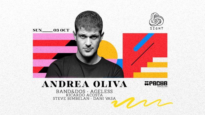 Cover for event: Pacha Barcelona pres. SIGHT w/ Andrea Oliva, Band&Dos, Ageless, Ricardo Acosta, Steve Bimbelan & Dani Vasa