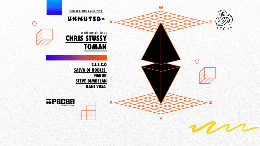 Cartel del evento Pacha Barcelona pres. SIGHT w/ UNMUTED Chris Stussy, Toman, C.I.S.C.O, Salva di Nobles, Nebur, Steve Bimbelan & Dani Vasa