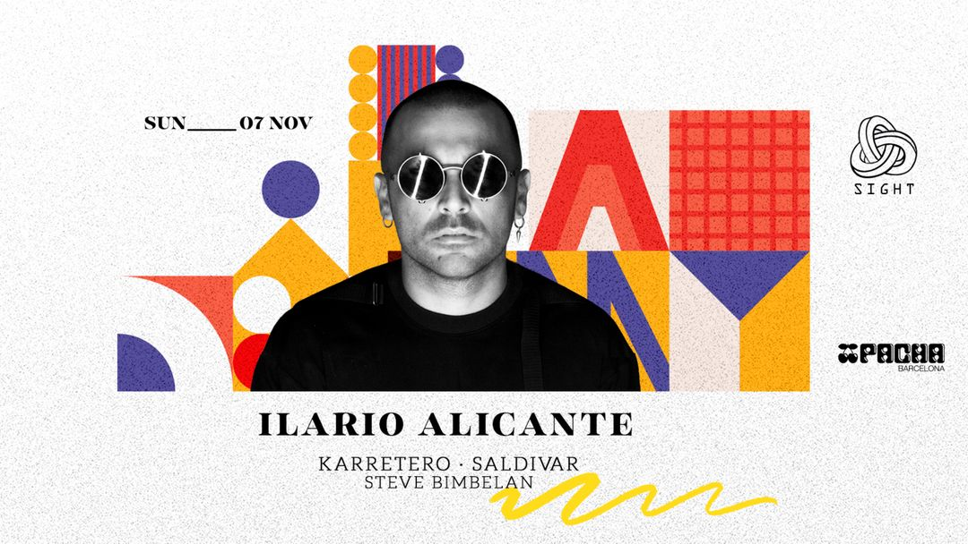 Cartel del evento Pacha Barcelona pres. SIGHT w/ Ilario Alicante, Karretero, Saldivar & Steve Bimbelan