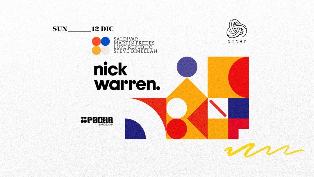 Cartel del evento Pacha Barcelona pres. SIGHT w/ Nick Warren, Saldivar, Martin Fredes, Lupe Republic & Steve Bimbelan