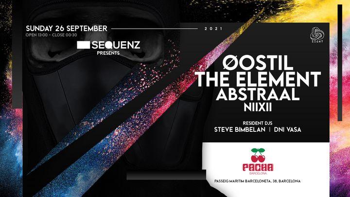 Cover for event: Pacha Barcelona pres. SIGHT w/ SEQUENZ; Øostil, The Element, Abstraal, NIIXII, Steve Bimbelan & Dani Vasa
