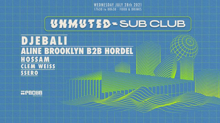 Cover for event: Pacha Barcelona pres. UNMUTED