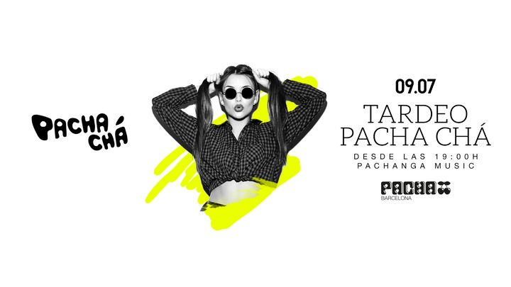 Cover for event: Pacha-Chá | Tardeo